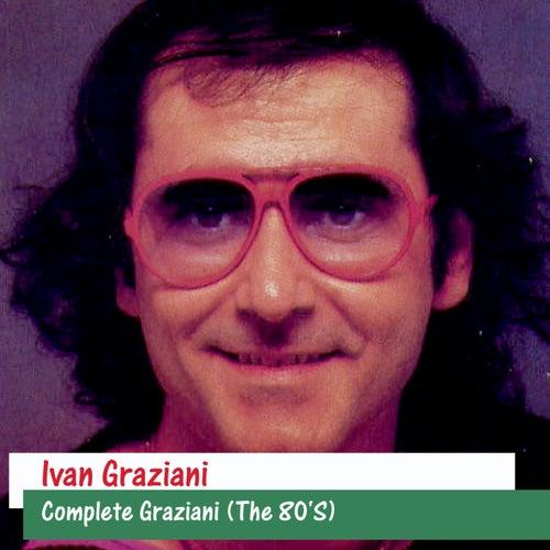 Complete Graziani (The 80'S) by Ivan Graziani