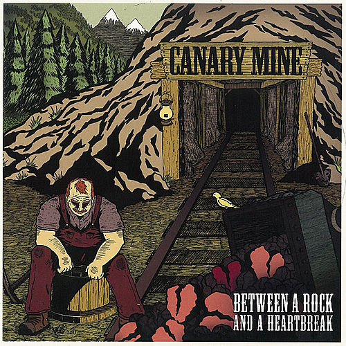 Between A Rock And A Heartbreak by Canary Mine