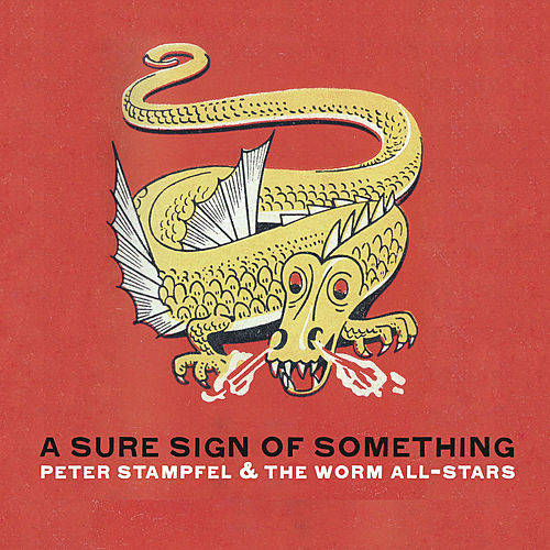 A Sure Sign of Something by Peter Stampfel