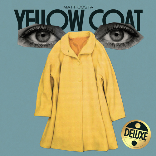 Yellow Coat (Deluxe) von Matt Costa