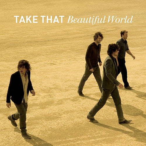 Beautiful World von Take That