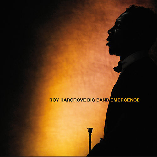Emergence by Roy Hargrove