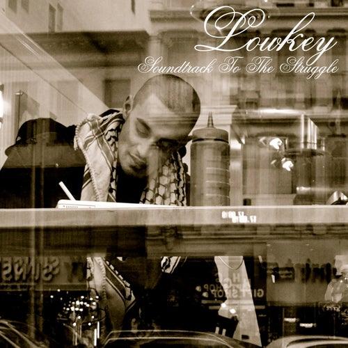 Soundtrack to the Struggle... by Lowkey