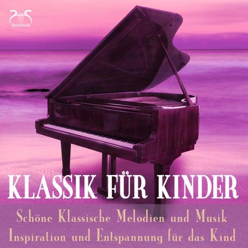 Klassik für Kinder - Schöne Klassische Melodien und Musik, Inspiration & Entspannung für das Kind von Toddi Classic