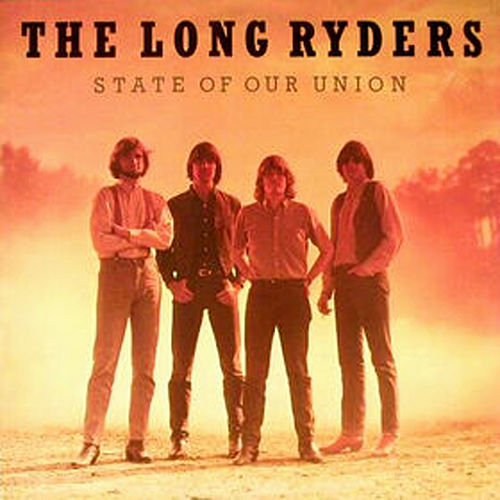 State Of Our Union (E-Album edition) by The Long Ryders