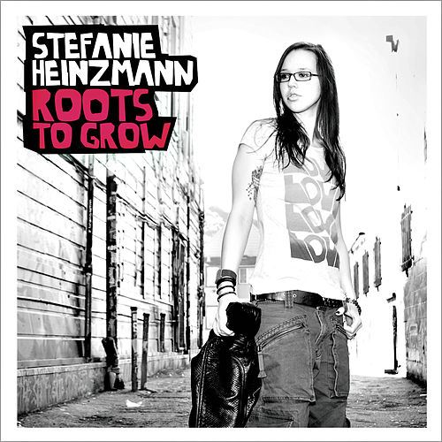 Roots To Grow von Stefanie Heinzmann
