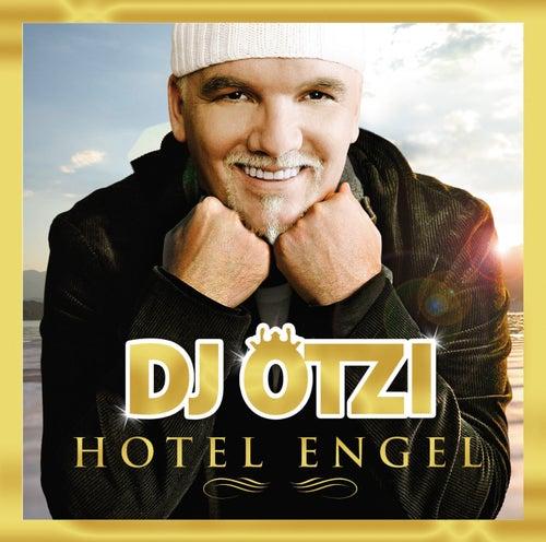 Hotel Engel (Gold Edition inkl. Bonustrack) von DJ Ötzi