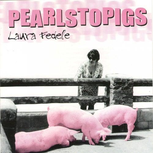 Pearlstopigs de Laura Fedele