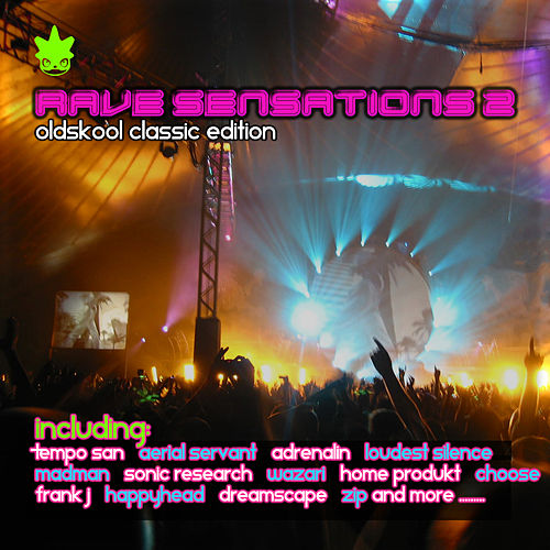 Rave Sensations 2 Oldskool Classic Edition by Various Artists