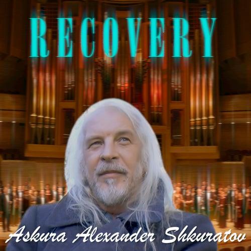 Recovery by Askura Alexander Shkuratov