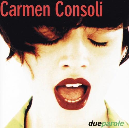 Due Parole di Carmen Consoli