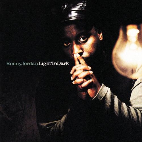Light To Dark by Ronny Jordan