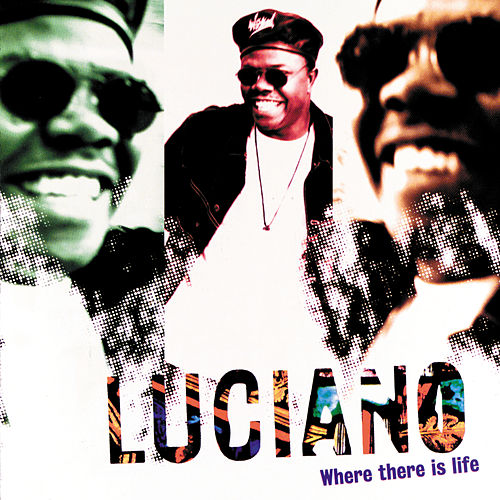 Where There Is Life by Luciano