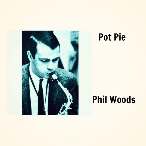 Pot Pie de Phil Woods