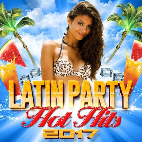 Latin Party Hot Hits 2017 de The Pop Posse