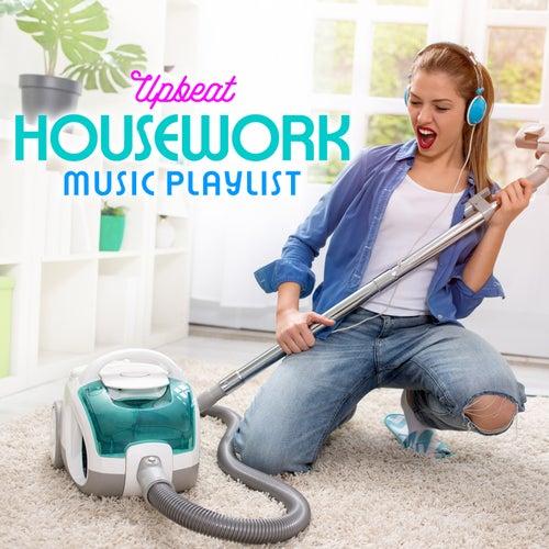 Upbeat Housework Music Playlist von The Pop Posse
