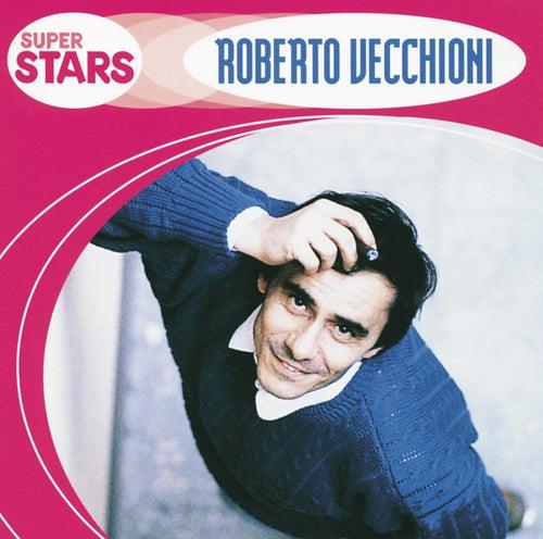 Superstars: Roberto Vecchioni by Roberto Vecchioni