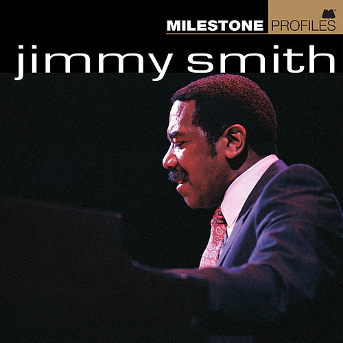 Milestone Profiles de Jimmy Smith