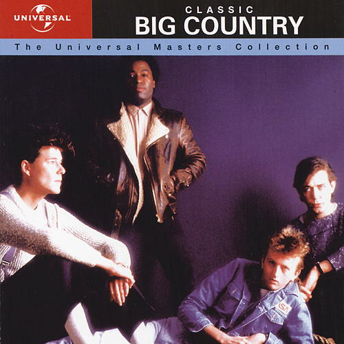 The Universal Masters Collection de Big Country