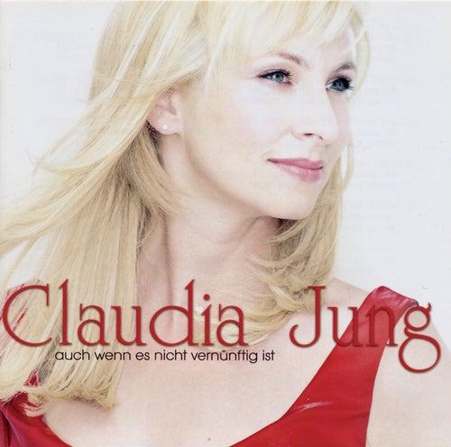 Auch wenn es nicht vernünftig ist von Claudia Jung