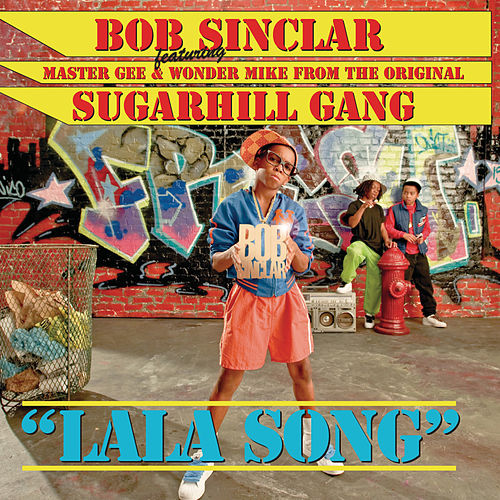La La Song by Bob Sinclar