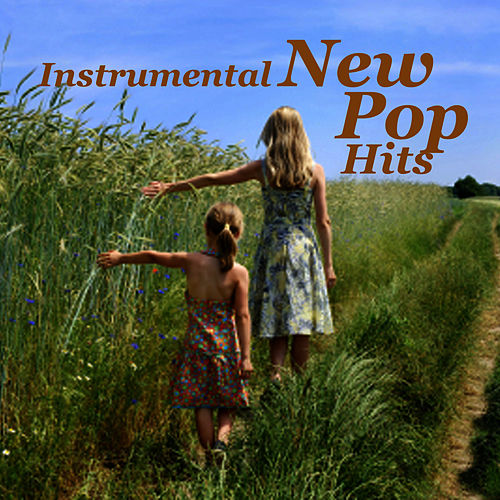 Instrumental Versions of New Pop Hits de Instrumental Pop Players