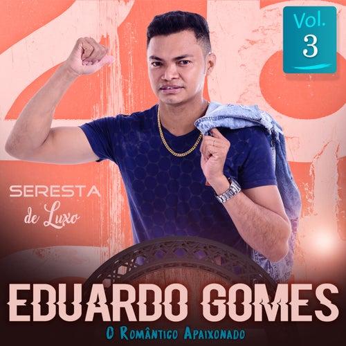 Seresta De Luxo, Vol. 3 de Eduardo Gomes