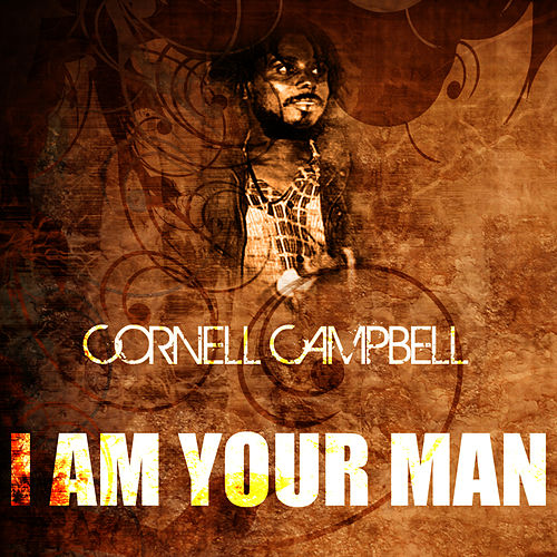 I Am Your Man de Cornell Campbell