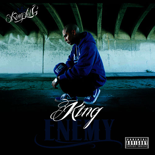 I'm Your Enemy (feat  Big Swiisha) by King Lil G
