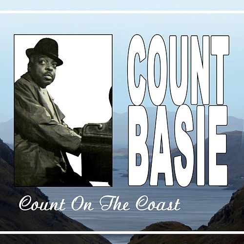Count On The Coast de Count Basie