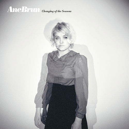 Changing Of The Seasons de Ane Brun