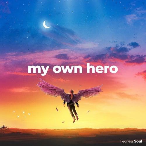 My Own Hero de Fearless Soul