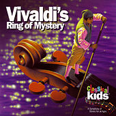 Vivaldi's Ring Of Mystery by Classical Kids
