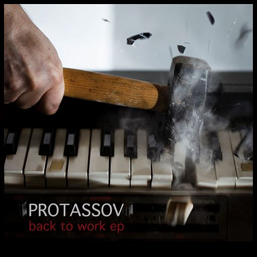 Back To Work EP von Protassov