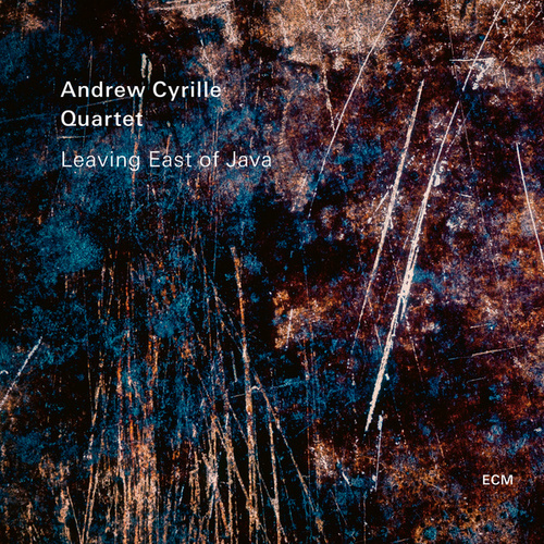 Leaving East of Java by Andrew Cyrille Quartet