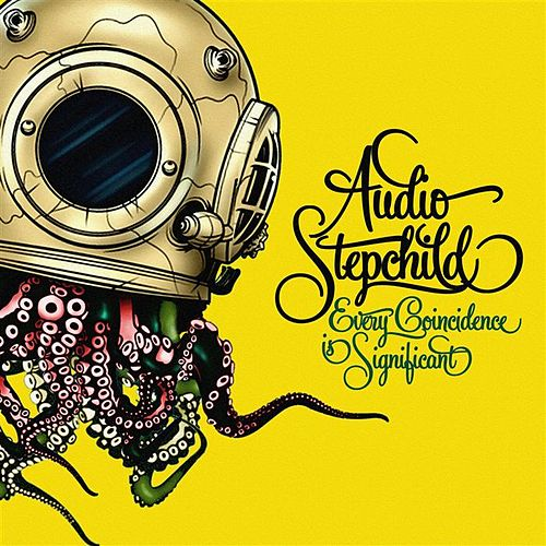 Every Coincidence Is Significant de Audio Stepchild