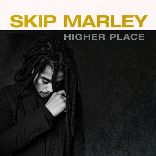 Higher Place (Anniversary Edition) by Skip Marley
