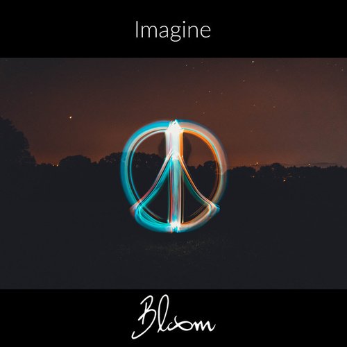 Imagine by Bloom