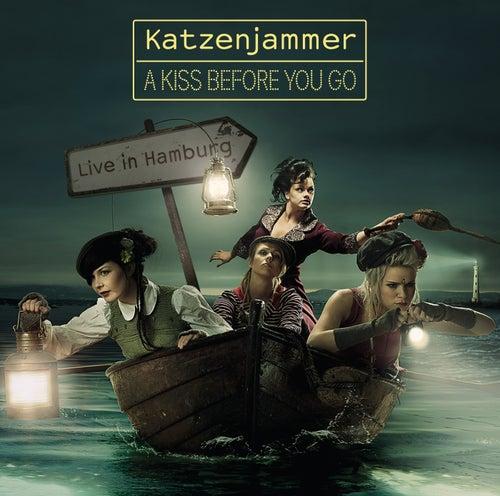 A Kiss Before You Go von Katzenjammer