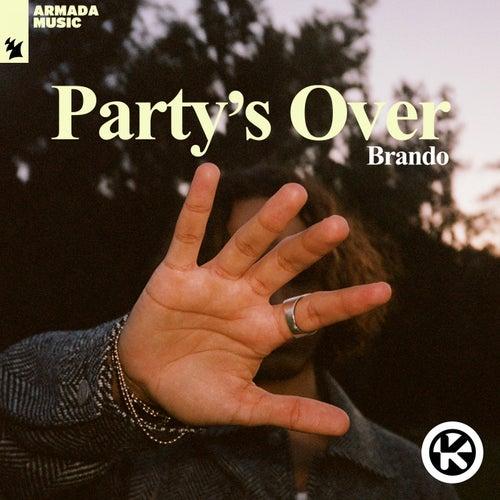 Party's Over von Brando