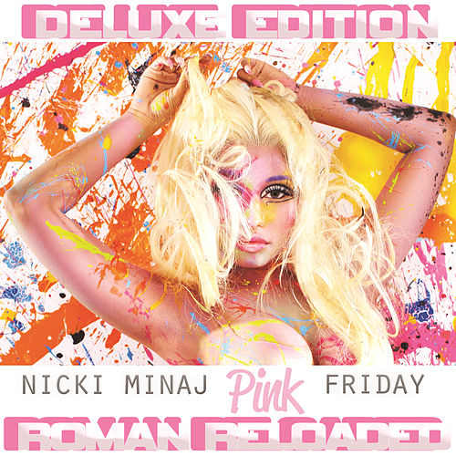 Pink Friday ... Roman Reloaded von Nicki Minaj