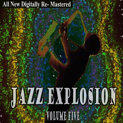 Jazz Explosion - Volume 5 de Various Artists