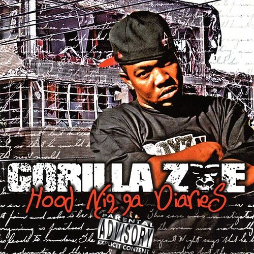Hood Ni**a Diaries de Gorilla Zoe