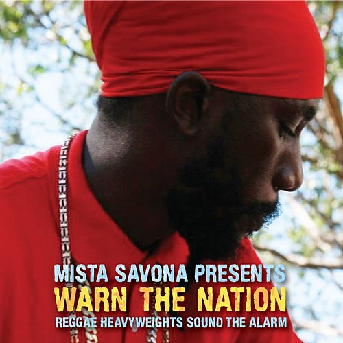 Warn the Nation by Mista Savona