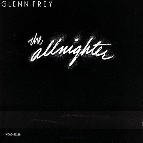 The Allnighter by Glenn Frey