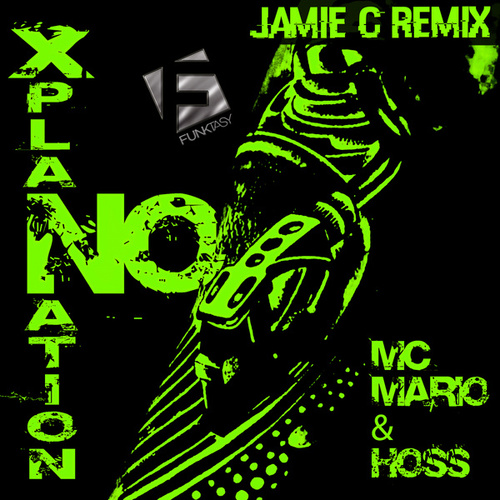 No Xplanation (Jamie C Remix) by MC Mario