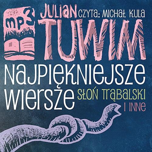 Julian Tuwim Najpiekniejsze Wiersze Slon Trabalski De