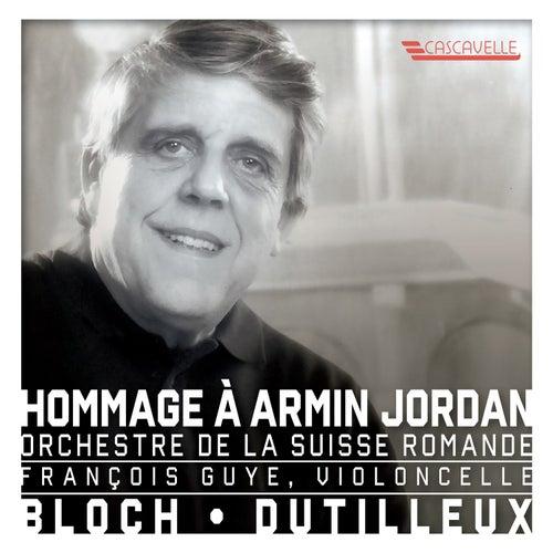 Bloch: Schelomo, B. 39 - Dutilleux: Tout un monde lointain - Hommage à Armin Jordan by François Guye