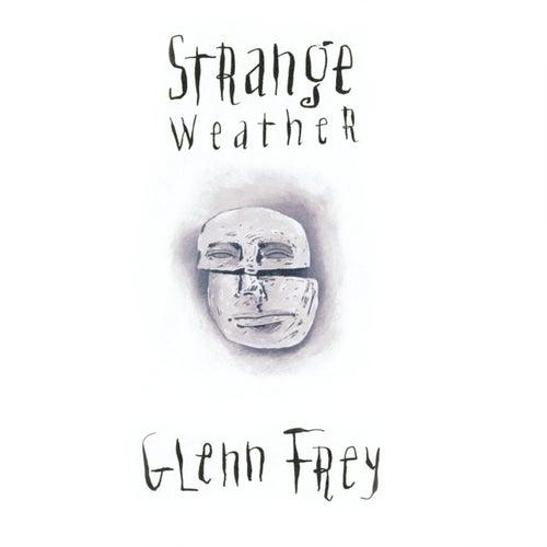 Strange Weather de Glenn Frey