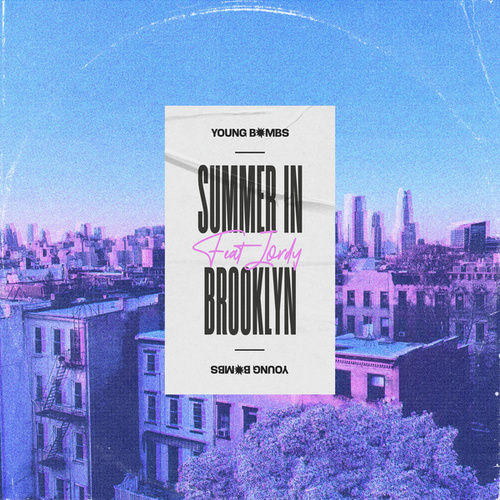 Summer in Brooklyn by Young Bombs